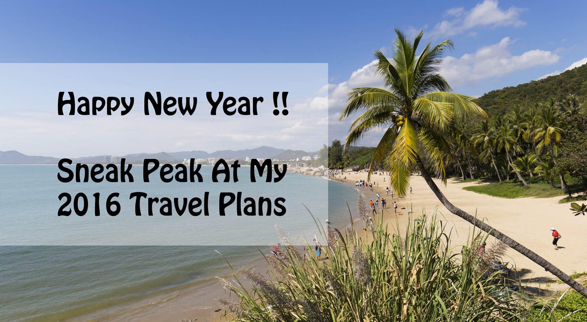 Chris Travel Blog Travel Plans 2016
